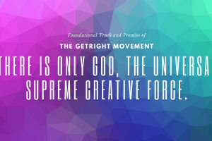 There is Only God, the universal supreme creative force/mind